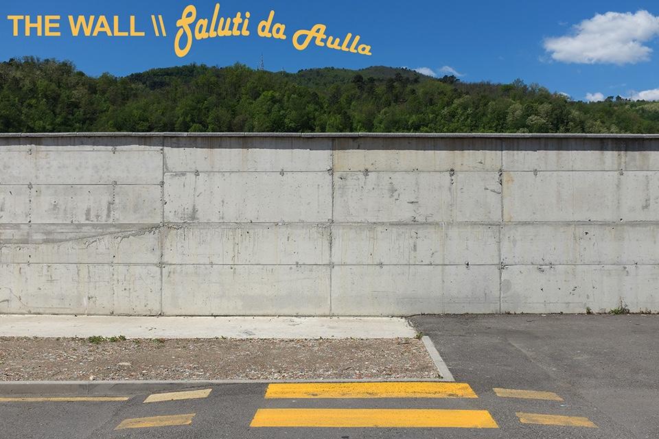 """Una cartolina del progetto """"The Wall \ Saluti da Aulla"""" di Alessandro Trapezio"""